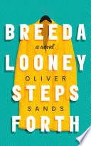 Breeda Looney Steps Forth Book