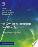 Nanotube Superfiber Materials Book