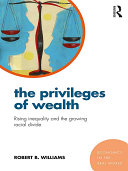 The Privileges of Wealth Book