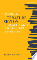 Doing A Literature Review In Health And Social Care A Practical Guide