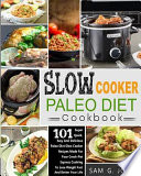 Slow Cooker Paleo Diet Cookbook