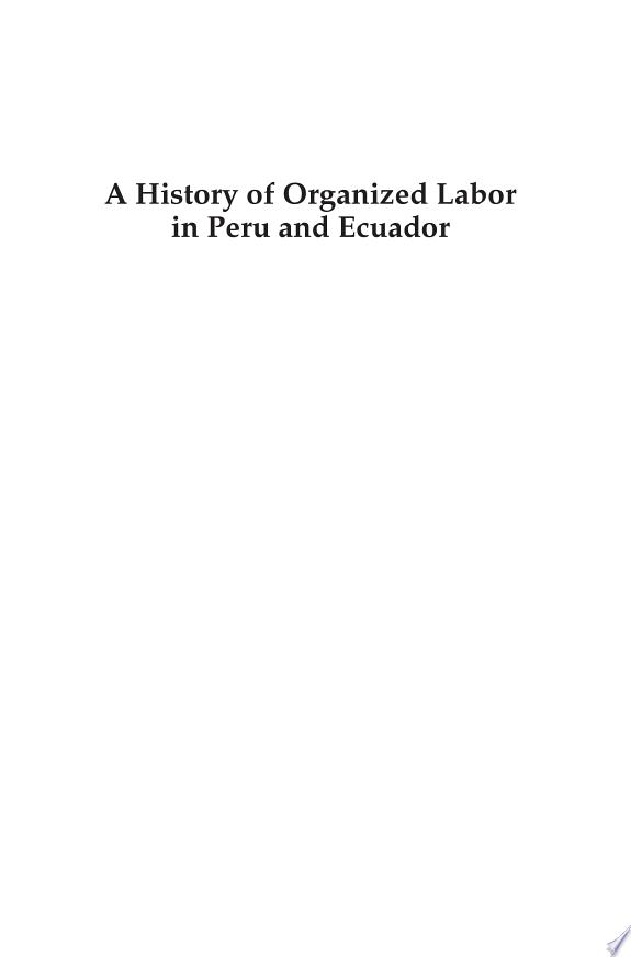 A History of Organized Labor in Per