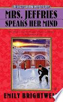 Mrs  Jeffries Speaks Her Mind Book PDF