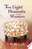 Tea Light Moments for Women