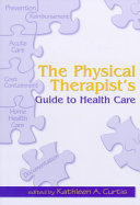 The Physical Therapist s Guide to Health Care