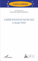 L'improvisation musicale collective