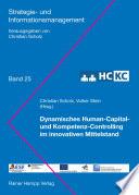 Öffnen Sie das Medium Dynamisches Human-Capital- und Kompetenz-Controlling im innovativen Mittelstand (HC-KC) von Scholz, Christian im Bibliothekskatalog