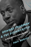 Howard Thurman and the Disinherited