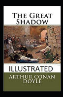 The Great Shadow Illustrated Read Online