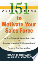 151 Quick Ideas to Motivate Your Sales Force
