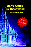 Liar s Guide to Disneyland