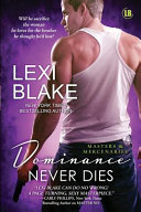 Dominance Never Dies: A Masters and Mercenaries Novella