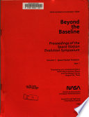 Beyond the Baseline  Proceedings of the Space Evolution Symposium