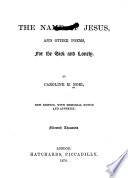 The name of Jesus  and other verses  for the sick and lonely  by C M  Noel   By C M  Noel