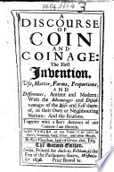 A Discourse of Coin and Coinage     The second edition   Edited by Henry Vaughan