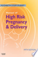 Manual of High Risk Pregnancy and Delivery E Book Book