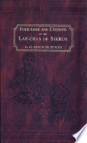 Folk lore and Customs of the Lap chas of Sikhim Book PDF