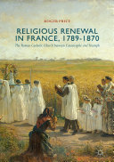Pdf Religious Renewal in France, 1789-1870 Telecharger