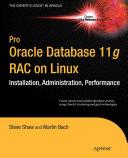 Pro Oracle Database 11g RAC on Linux