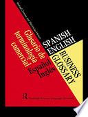 Spanish/English Business Glossary