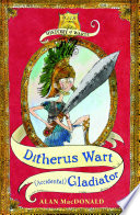 Ditherus Wart   accidental  Gladiator