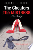 The Cheaters The Mistress Her Story