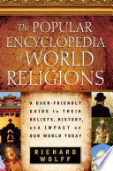 The Popular Encyclopedia Of World Religions