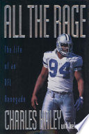 All the Rage  : The Life of an NFL Renegade