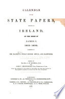 Calendar of the State Papers, Relating to Ireland: 1603-1606. 1872