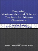 Preparing Mathematics and Science Teachers for Diverse Classrooms