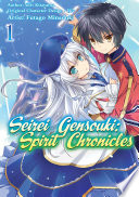Seirei Gensouki: Spirit Chronicles (Manga) Volume 1