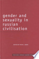 Gender And Sexuality In Russian Civilization