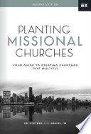 """""""Planting Missional Churches: Your Guide to Starting Churches that Multiply"""" by Ed Stetzer, Daniel Im"""