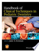Handbook of Clinical Techniques in Pediatric Dentistry Book