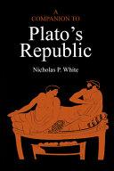 A Companion to Plato's Republic