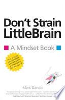 Don t Strain LittleBrain Book