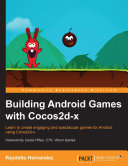Building Android Games with Cocos2d x