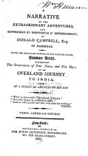 A Narrative of the Extraordinary Adventures and Sufferings by Shipwreck & Imprisonment, of Donald Campbell