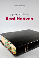 My Search for the Real Heaven