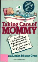 Taking Care of Mommy