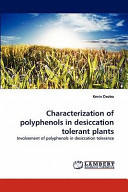 Characterization of Polyphenols in Desiccation Tolerant Plants Book