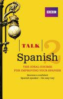 Talk Spanish 2 Enhanced eBook (with audio) - Learn Spanish with BBC Active