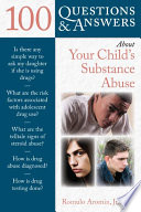 100 Questions   Answers About Your Child s Substance Abuse Book