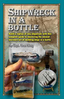 Shipwreck in a Bottle