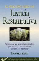 El Pequeno Libro De La Justicia Restaurativa