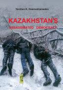 Kazakhstan's Assassinated Democracy Pdf/ePub eBook