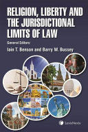 Religion  Liberty and the Jurisdictional Limits of Law
