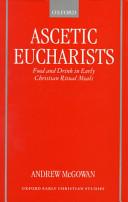 Ascetic Eucharists