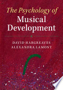 The Psychology of Musical Development Book