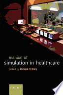 Manual Of Simulation In Healthcare Book PDF